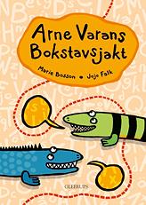 Arne Varans Bokstavsjakt av Marie Bosson och Jojo Falk
